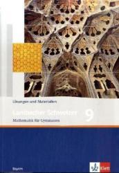 Lambacher Schweizer. 9. Schuljahr. Lsungen und Materialien. Bayern (2008)