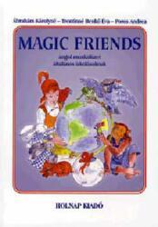Magic Friends (2008)