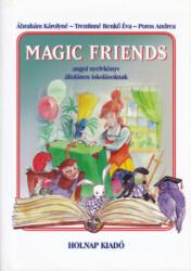 Magic Friends (2007)