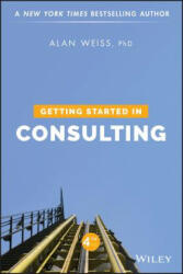 Getting Started in Consulting (ISBN: 9781119542155)
