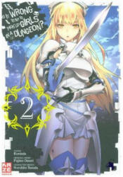 Is it Wrong to Try to Pick up Girls in a Dungeon 02 (ISBN: 9782889218837)