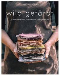 wild gefrbt (ISBN: 9783258601779)