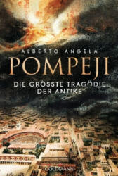 Pompeji - Alberto Angela, Elisabeth Liebl (ISBN: 9783442159567)