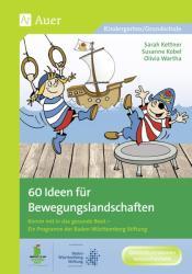 60 Ideen fr Bewegungslandschaften (ISBN: 9783403073314)