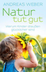 Natur tut gut (ISBN: 9783548376486)