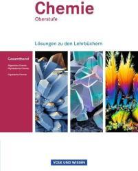 Chemie Oberstufe. Allgemeine Chemie, Physikalische Chemie und Organische Chemie. Lsungen zum Gesamtband. stliche Bundeslnder und Berlin (ISBN: 9783060111824)