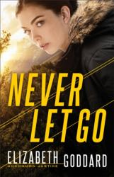 Never Let Go (ISBN: 9780800729844)