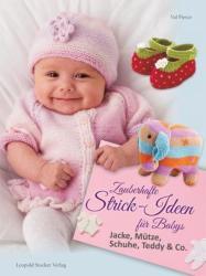 Zauberhafte Strick-Ideen fr Babys (ISBN: 9783702015992)