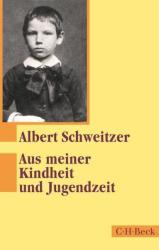 Aus meiner Kindheit und Jugendzeit (ISBN: 9783406683855)