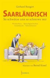 Saarlndisch - So schwtze unn so schreiwe mir (ISBN: 9783946036517)