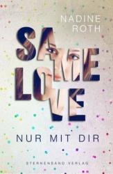 SAMe Love. Band 01: Nur mit dir (ISBN: 9783906829418)