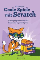 Coole Spiele mit Scratch (ISBN: 9783864904479)