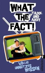 What The Fact! (ISBN: 9783548375809)