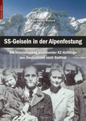 SS-Geiseln in der Alpenfestung (ISBN: 9788872832295)