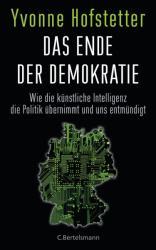 Das Ende der Demokratie (ISBN: 9783570103067)