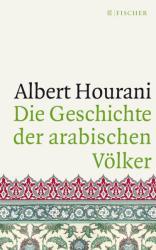 Die Geschichte der arabischen Vlker (ISBN: 9783596296705)