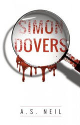 Simon Dovers - A. S. Neil (ISBN: 9781848979932)