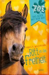 Ritt in die Freiheit (ISBN: 9783401602059)