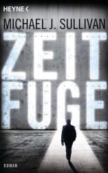 Zeitfuge (ISBN: 9783453316782)