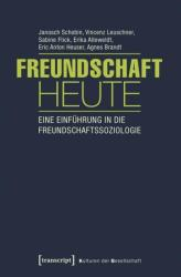 Freundschaft heute (ISBN: 9783837635508)