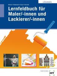 Lsungen Lernfeldbuch fr Maler/-innen und Lackierer/-innen (ISBN: 9783582096128)