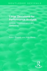 Large Deviations For Performance Analysis - Alan Weiss, Adam Shwartz (ISBN: 9781138315778)