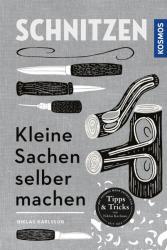 Schnitzen (ISBN: 9783440159699)
