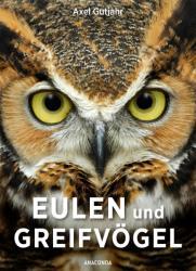 Eulen und Greifvgel (ISBN: 9783730606919)