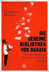Die geheime Bibliothek von Daraya (ISBN: 9783710900426)