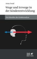 Wege und Irrwege in der Kinderentwicklung (ISBN: 9783608961287)