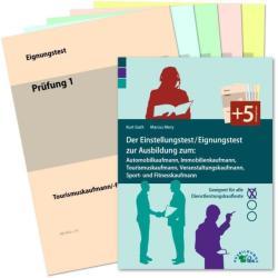Der Einstellungstest / Eignungstest zur Ausbildung: Automobilkaufmann, Immobilienkaufmann, Tourismuskaufmann, Veranstaltungskaufmann, Sport- und Fitn (ISBN: 9783956240119)