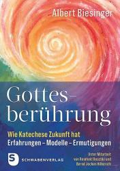 Gottesberhrung - Wie Katechese Zukunft hat (ISBN: 9783796617669)
