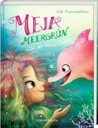 Meja Meergrn rettet den kleinen Delfin (ISBN: 9783649623472)