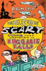 Unbelievably Scary Thing That Happened In Huggabie Falls (ISBN: 9781925773019)