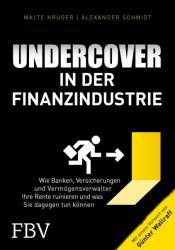 Undercover in der Finanzindustrie (ISBN: 9783959721172)