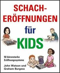 Schacheroffnungen Fur Kids (ISBN: 9781906454333)