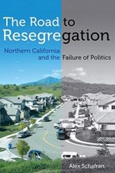 Road to Resegregation (ISBN: 9780520286450)