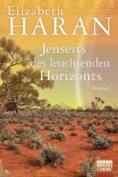 Jenseits des leuchtenden Horizonts (ISBN: 9783404171866)