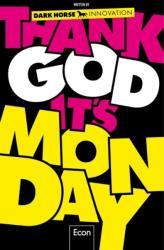 Thank God it's Monday! (ISBN: 9783430201711)