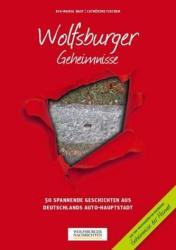 Wolfsburger Geheimnisse (ISBN: 9783946581185)