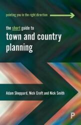 Short Guide to Town and Country Planning (ISBN: 9781447344438)