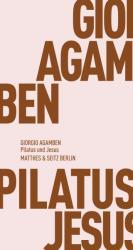 Pilatus und Jesus (ISBN: 9783957570222)