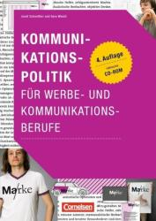 Marketingkompetenz: Kommunikationspolitik fr Werbe- und Kommunikationsberufe (ISBN: 9783064512191)