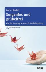 Sorgenlos und grbelfrei (ISBN: 9783621282611)