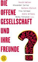Die offene Gesellschaft und ihre Freunde (ISBN: 9783596297719)