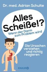 Alles Scheie! ? Wenn der Darm zum Problem wird (ISBN: 9783426877777)