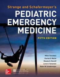 Strange and Schafermeyer's Pediatric Emergency Medicine, Fifth Edition (ISBN: 9781259860751)