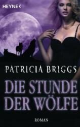 Die Stunde der Wlfe (ISBN: 9783453319646)