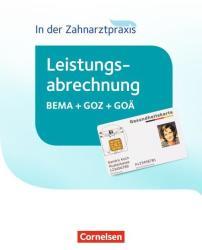Zahnmedizinische Fachangestellte - Leistungsabrechnung in der Zahnarztpraxis. Schlerbuch (ISBN: 9783064519732)