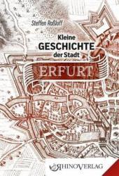 Kleine Geschichte der Stadt Erfurt (ISBN: 9783955600457)